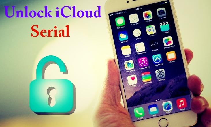 Unlock iCloud With Serial Number Free iPhone / iPad